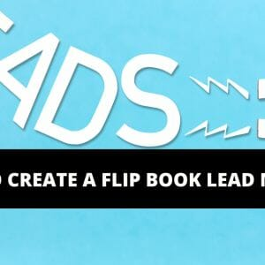 How to create a flipbook lead magnet